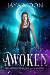 Awoken by Jaya Moon