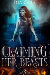 Claiming Her Beasts by Dia Cole