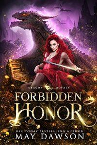 Forbidden Honor by May Dawson