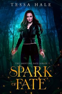 Spark of Fate by Tessa Hale
