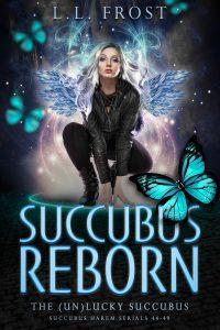 Succubus Reborn by L.L. Frost