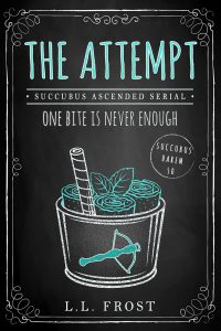 The Attempt by L.L. Frost