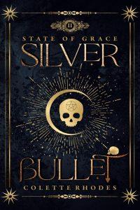 Silver Bullet by Colette Rhodes